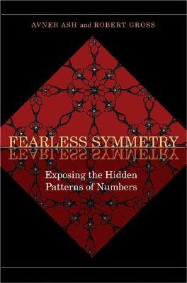 Fearless Symmetry By Ash, Avner/ Gross, Robert