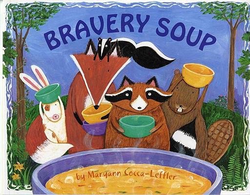 Bravery Soup By Cocca-Leffler, Maryann
